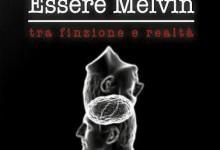 Essere Melvin – Recensione