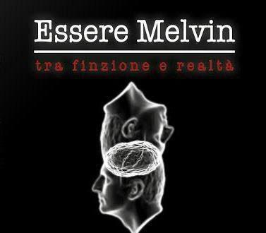 Essere Melvin di Vittorio De Agrò – Recensione