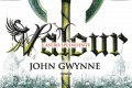 Valour. L'astro splendente di John Gwynne