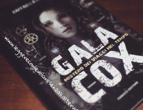 Gala Cox. Il mistero dei viaggi nel tempo di Raffaella Fenoglio – Recensione