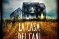Segnalazione per la Casa Editrice Mondadori - La casa dei cani fantasma