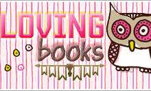 Loving Books –  Blogger League #24