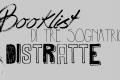 Booklist di tre sognatrici distratte -  Blogger League #28