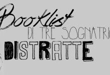 Booklist di tre sognatrici distratte –  Blogger League #28