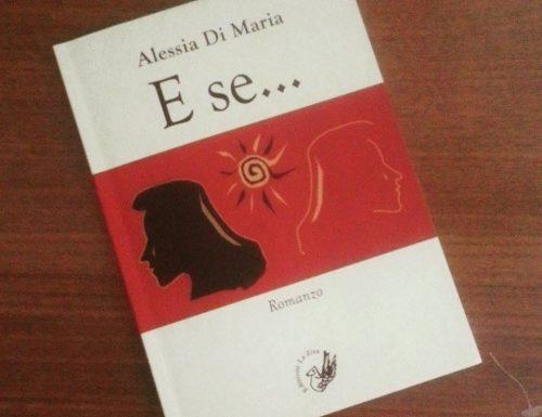 E se… di Alessia Di Maria – Recensione