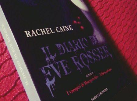 Il diario di Eve Rosser di Rachel Caine – Recensione