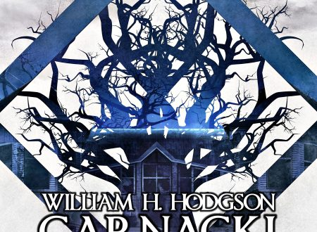 Carnacki di William H. Hodgson – Estratto