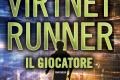 VirtNet Runner - Il giocatore di James Dashner