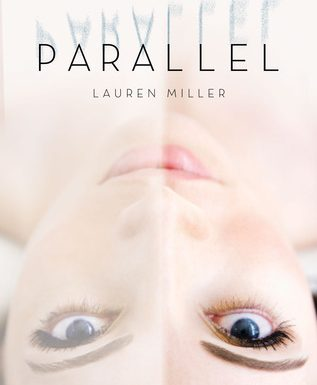 Parallel di Lauren Miller – Inediti in Italia
