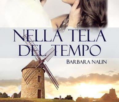 Nella tela del tempo di Barbara Nalin – Tappa #7: Citazioni & immagini