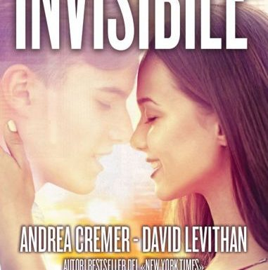 Invisibile di Andrea Cremer e David Levithan – Recensione