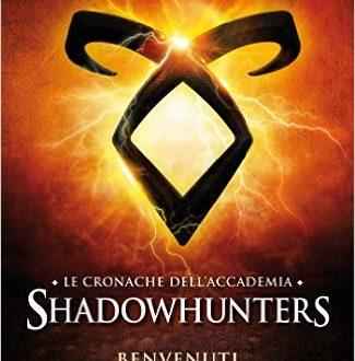 Benvenuti in Accademia (Le cronache dell'Accademia Shadowhunters #1) – Recensione