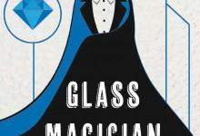 Glass Magician di Charlie N. Holmberg