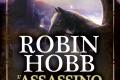 L'assassino di corte di Robin Hobb - Fanucci Editore