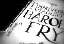 L'imprevedibile viaggio di Harold Fry di Rachel Joyce – Estratto