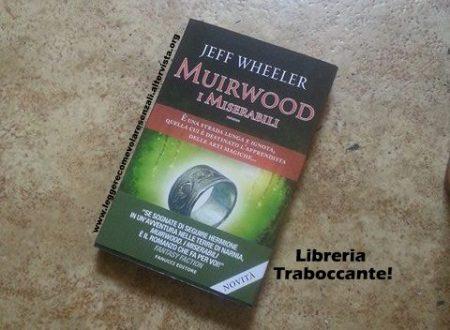 Muirwood. I miserabili di Jeff Wheeler – Citazioni