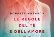 Le regole del tè e dell'amore di Roberta Marasco – Anteprima di Settembre