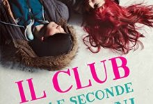 Il club delle seconde occasioni di Dana Reinhardt – Anteprime di Agosto