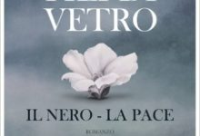Fili di Vetro, il Nero, la Pace di Indira Marcella Valdameri – Segnalazione Italiana