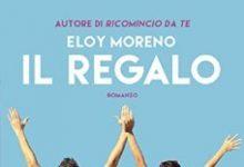Il regalo di Eloy Moreno – Anteprime Corbaccio