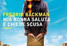 Mia nonna saluta e chiede scusa di Fredrik Backman – Mondadori