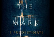 Carve the Mark di Veronica Roth. I predestinati – Mondadori