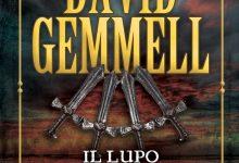 Il lupo dei Drenai di David Gemmell – Fanucci
