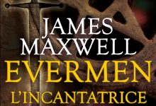 Evermen. L'incantatrice di James Maxwell – Fanucci