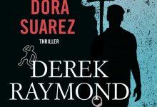 Il mio nome era Dora Suarez di Derek Raymond – Fanucci
