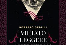 Vietato leggere all'inferno di Roberto Gerilli – Speechless Books
