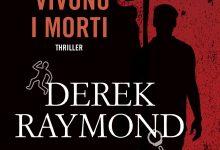 Come vivono i morti di Derek Raymond – Fanucci Editore