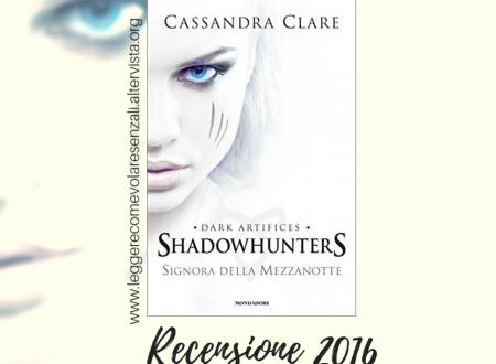La signora della mezzanotte di Cassandra Clare – Recensione