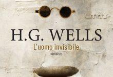 L'uomo invisibile di H.G. Wells – Fanucci Editore