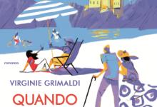 Quando sarai più grande capirai di Virginie Grimaldi – Mondadori
