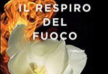Il respiro del fuoco di Federico Inverni – Corbaccio