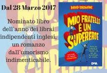 Mio fratello è un supereroe di David Solomons – De Agostini Ragazzi