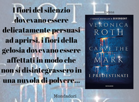 Carve the mark – I predestinati di Veronica Roth – Citazioni
