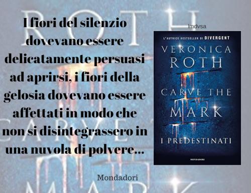 Carve the mark – I predestinati di Veronica Roth – Citazioni