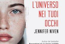 L'universo nei tuoi occhi di Jennifer Niven – De Agostini YA