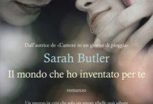 Il mondo che ho inventato per te di Sarah Butler – Garzanti