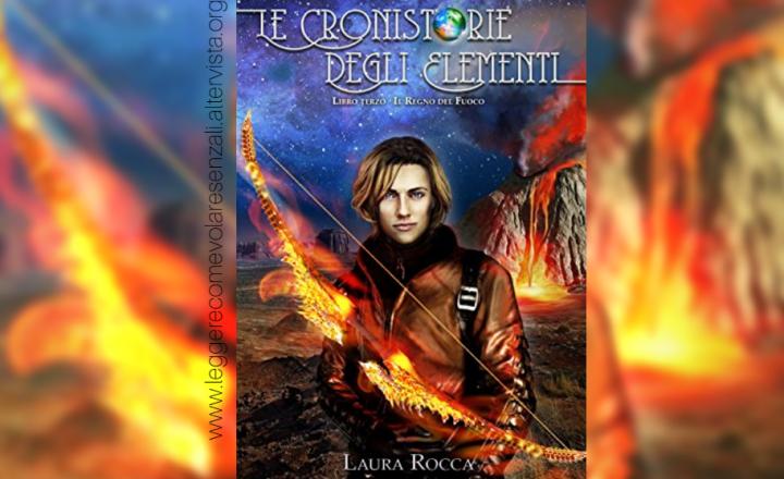 Il regno del fuoco #3 di Laura Rocca – Recensione